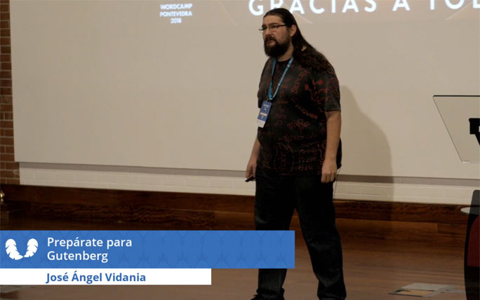 jose-angel-vidania-preparate-para-gutenberg-wordcamp-pontevedra-2018
