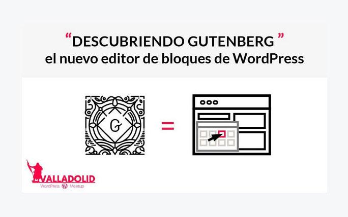 video-meetup-valladolid-descubriendo-gutenberg